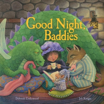 Good Night, Baddies ebook by Deborah Underwood
