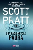 Una ragionevole paura eBook by Scott Pratt