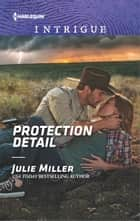 Protection Detail ebook by Julie Miller