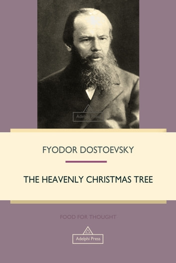 The Heavenly Christmas Tree eBook by Fyodor Dostoevsky ...