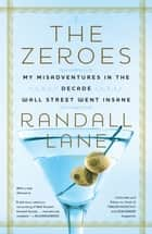 The Zeroes ebook by Randall Lane
