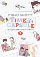 Berrybrook Middle School Short, Story 1 - Time Capsule ebook by