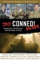 Neo-Conned! Again - Hypocrisy, Lawlessness, and the Rape of Iraq ebook by Joseph Cirincione, D. Liam O'Huallachain, J. Forrest Sharpe