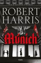 Múnich eBook by Robert Harris