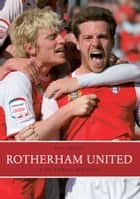 Rotherham United ebook by Paul Rickett