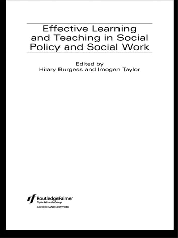 Effective Learning and Teaching in Social Policy and Social Work ebook by
