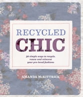 Recycled Chic ebook by Amanda McKittrick