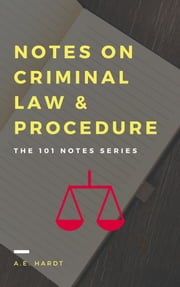 Notes on Criminal Law and Procedure - The 101 Notes Series ebook by Kobo.Web.Store.Products.Fields.ContributorFieldViewModel