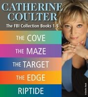 Catherine Coulter THE FBI THRILLERS COLLECTION Books 1-5 ebook by Catherine Coulter