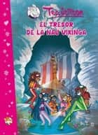 El tresor de la nau vikinga ebook by Geronimo Stilton, Tea Stilton, David Nel.lo Colom