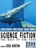 Science Fiction: The Year's Best (2006 Edition) ebook by Joe Haldeman, Alastair Reynolds