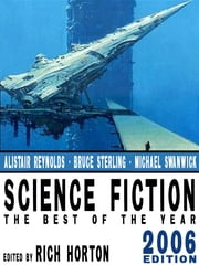 Science Fiction: The Year's Best (2006 Edition) ebook by Joe Haldeman,Alastair Reynolds