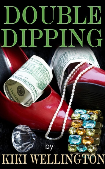 Double Dipping ebook by Kiki Wellington