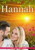Hannah - The Hawthorne Sisters, #1 ebook by Ava Catori