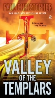 Valley of the Templars ebook by Paul Christopher