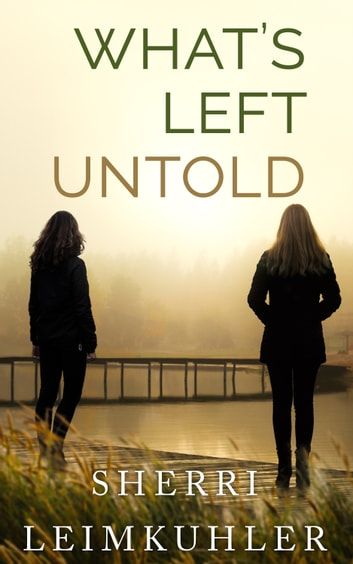 What's Left Untold eBook by Sherri Leimkuhler