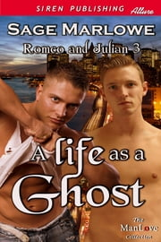 A Life as a Ghost ebook by Sage Marlowe