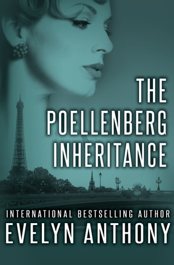 The Poellenberg Inheritance ebook by Evelyn Anthony