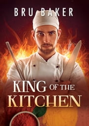 King of the Kitchen (Français) eBook by Bru Baker, Julie Bénazet