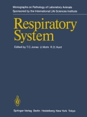 Respiratory System ebook by T.C. Jones,Ulrich Mohr,R.D. Hunt