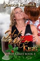 Hot Winter Kiss ebook by JoAnne Kenrick