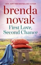 First Love, Second Chance ebook by Brenda Novak