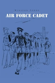 Air Force Cadet ebook by Winston Forde