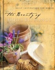 The Beauty of God's Blessings - 365 Daily Inspirations for Women ebook by Jack Countryman
