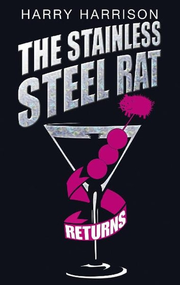 The Stainless Steel Rat Returns ebook by Harry Harrison