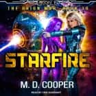 Starfire audiobook by M. D. Cooper