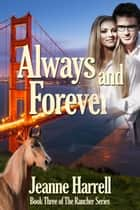 Always and Forever ebook by Jeanne Harrell