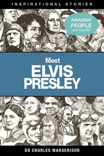 Meet Elvis Presley ebook by Charles Margerison