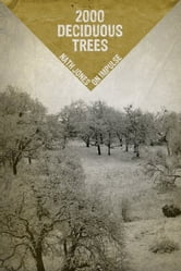 2000 Deciduous Trees - Memories of a Zine ebook by Nath Jones