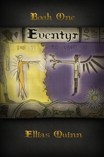Eventyr - Book One ebook by Ellias Quinn