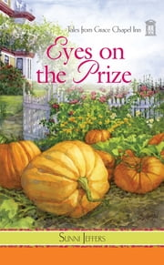 Eyes on the Prize ebook by Sunni Jeffers