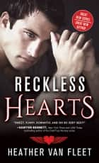 Reckless Hearts eBook by Heather Van Fleet