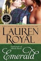 Emerald (La Saga dei Chase #2) ebook by Lauren Royal
