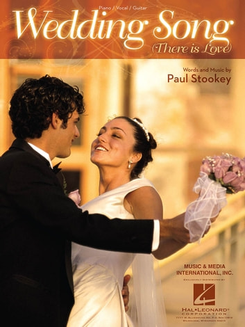 Wedding Song There Is Love.The Wedding Song There Is Love Sheet Music