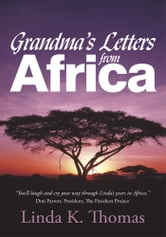 Grandma's Letters from Africa ebook by Linda K. Thomas