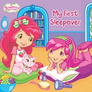 My First Sleepover ebook by Lauren Cecil,Terry Workman,Nicole Balick