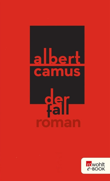 Der Fall ebook by Albert Camus