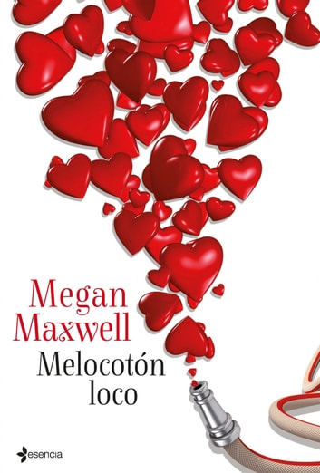 Melocotón loco ebook by Megan Maxwell