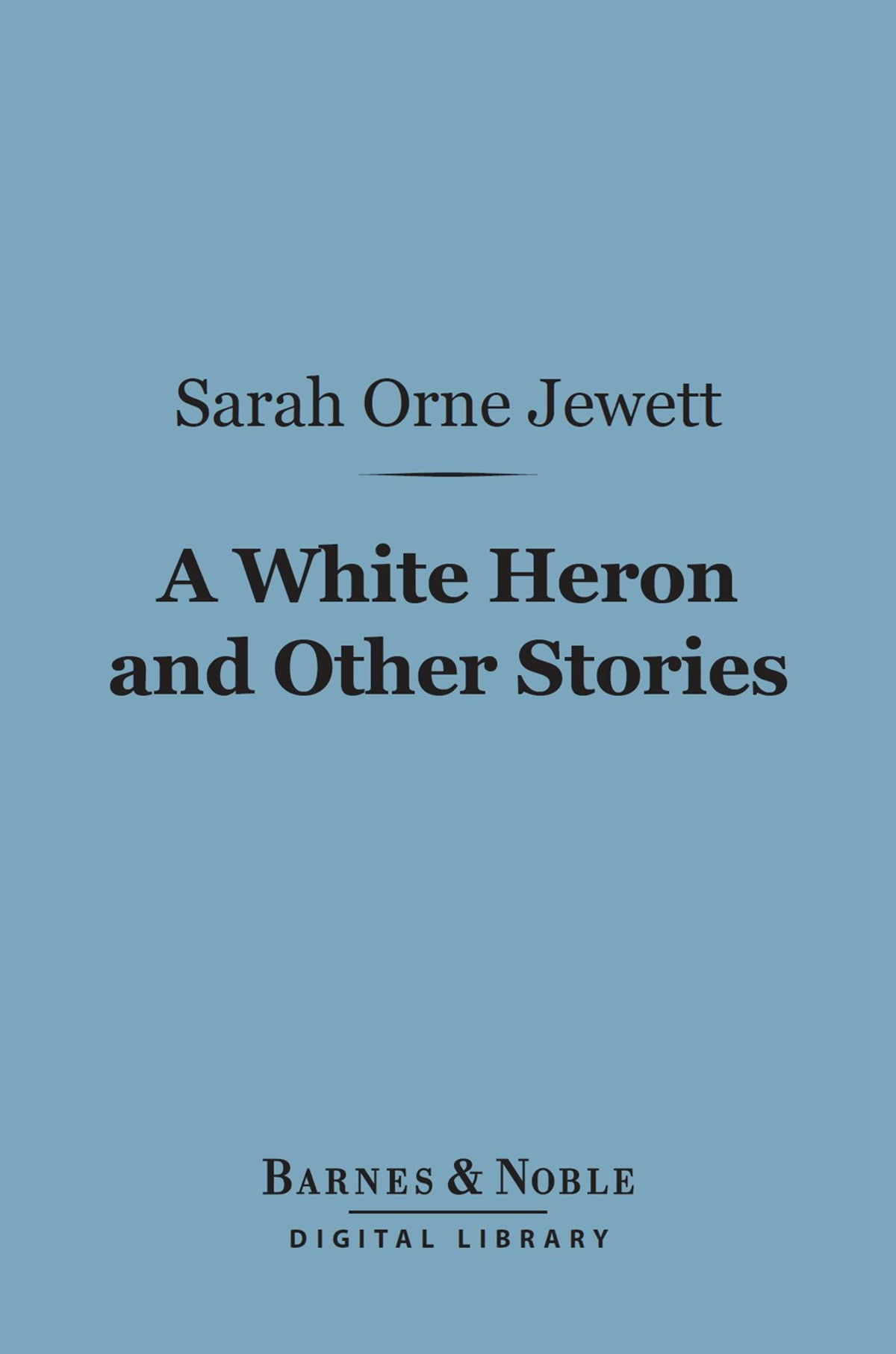 "a white heron by sarah orne Interesting links ""sylvia as hero in sarah orne jewett's 'a white heron'"" (kelley griffith jr, the sarah orne jewett text project) ""but were they gaythe mystery of same-sex love in the 19th century"" (jennie rothenberg gritz, the atlantic) previous selections by sarah orne jewett."