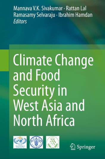 Climate Change and Food Security in West Asia and North Africa ebook by