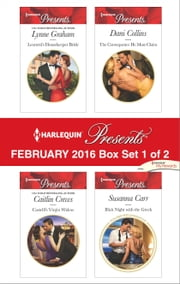 Harlequin Presents February 2016 - Box Set 1 of 2 - Leonetti's Housekeeper Bride\Castelli's Virgin Widow\The Consequence He Must Claim\Illicit Night with the Greek ebook by Lynne Graham,Caitlin Crews,Dani Collins,Susanna Carr