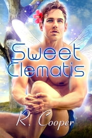 Sweet Clematis ebook by R. Cooper