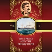 Prince and the Prosecutor, The - The Mark Twain Mysteries, Vol. 3 audiobook by Peter J. Heck