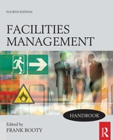 Facilities Management Handbook ebook by