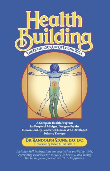 Health Building ebook by Randolph Stone