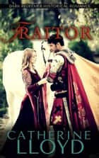 Traitor - Medieval Adventure ebook by Catherine Lloyd